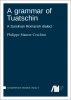 Cover for Forthcoming: A grammar of Tuatschin
