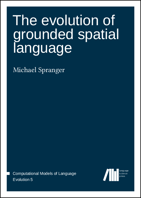 Cover for The evolution of grounded spatial language