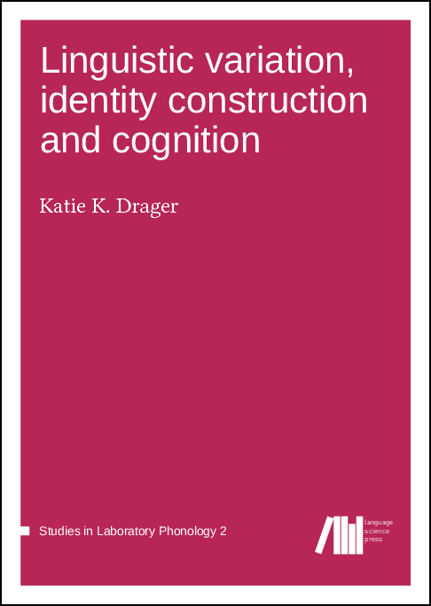 Cover for  Linguistic variation, identity construction and cognition