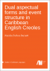 Cover for  Dual aspectual forms and event structure in Caribbean English Creoles