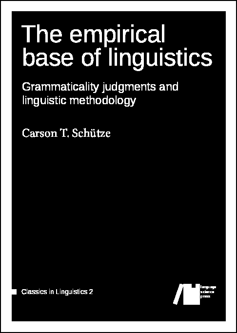 Cover for The empirical base of linguistics: Grammaticality judgments and linguistic methodology