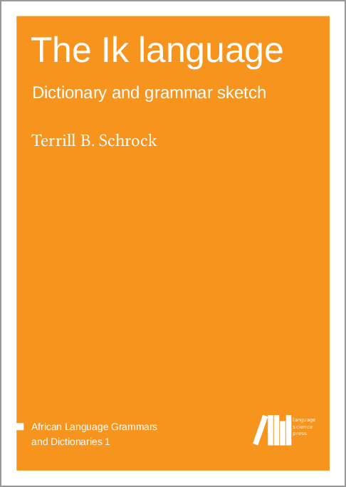Cover for The Ik language: Dictionary and grammar sketch